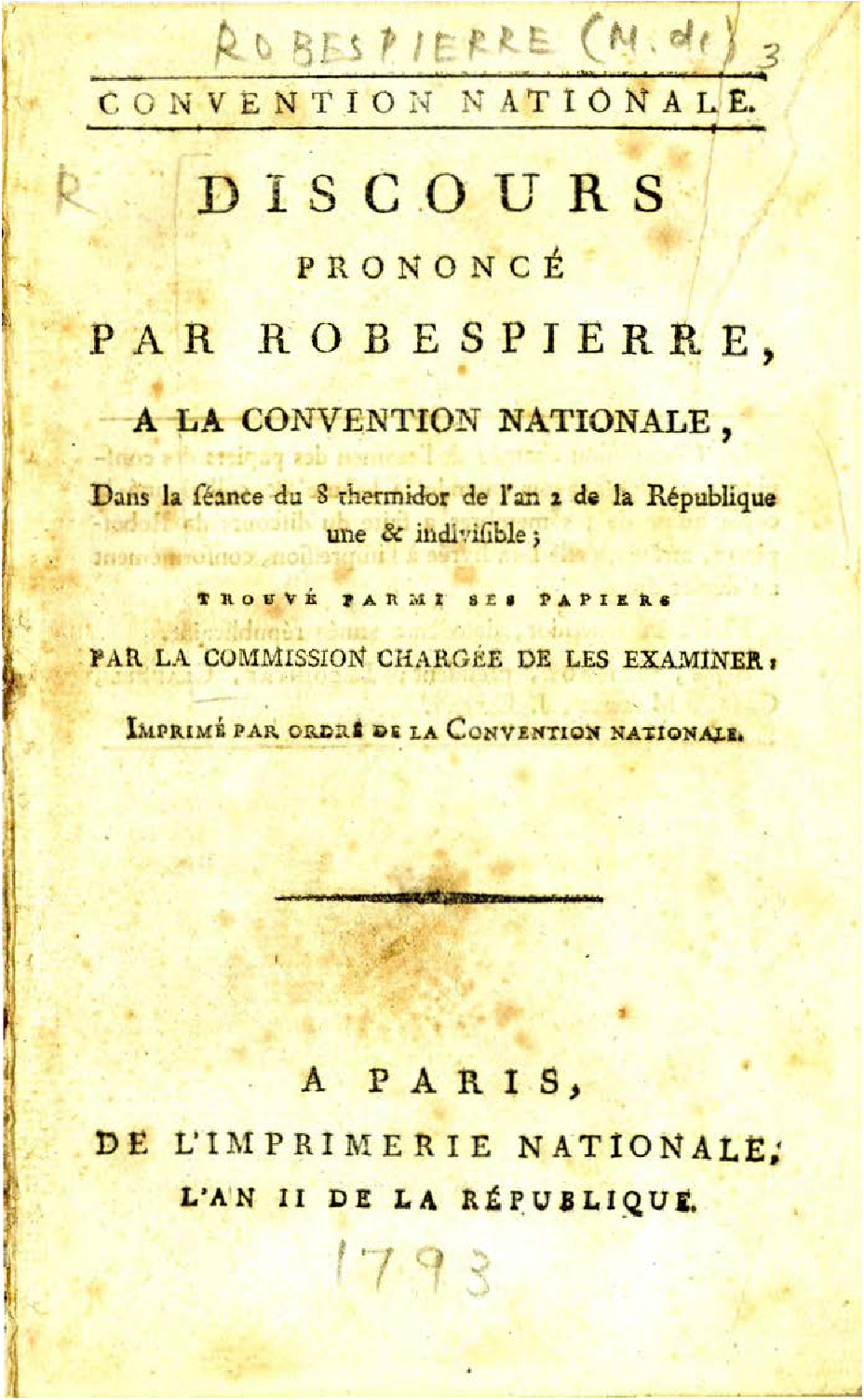 b685c7f376 Discours prononcé par Robespierre à la Convention nationale … [Speech made  by Robespierre to the national Convention, in the meeting of Thermidor 8,  ...