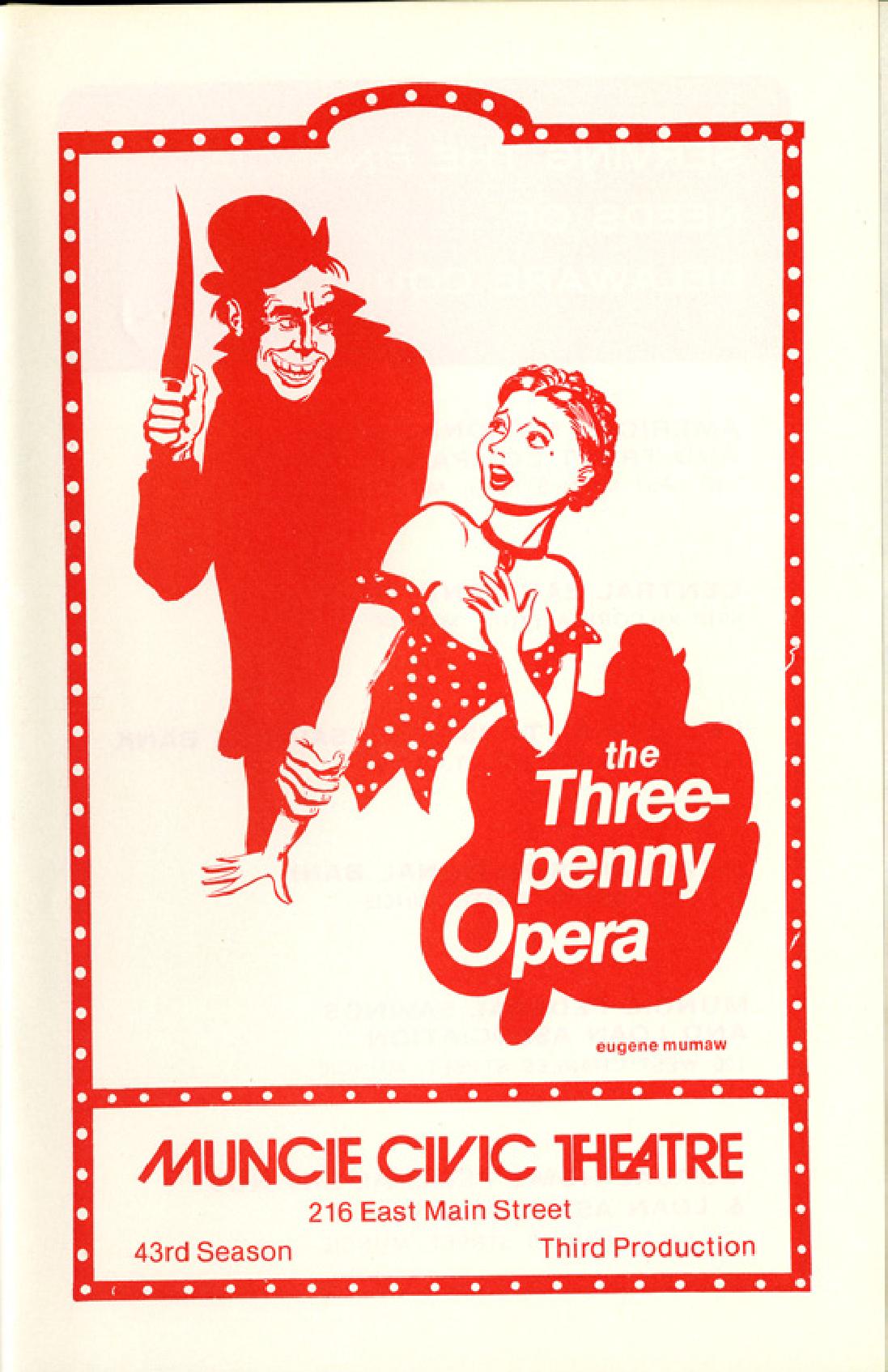 Muncie Civic Theatre program : Threepenny Opera - Muncie