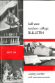 1957-1959 Ball State Teachers College bulletin and course catalog