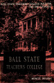 1963-1965 Ball State Teachers College bulletin and course catalog