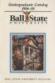 1986-1988 Ball State University bulletin and course catalog