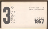 3rd annual drawing and small sculpture show : March, 1957