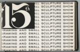 15th annual drawing and small sculpture show : March 1-31, 1969