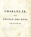 Charles IX … [Charles IX, or the school of the Kings, tragedy]