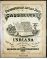 Combination atlas map of Cass County, Indiana