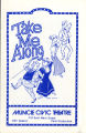 Muncie Civic Theatre program : Take Me Along