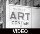 Muncie Art Center exhibit