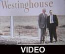 Westinghouse electric plant groundbreaking
