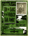 On the banks of the Wabash, far away : songs and chorus