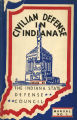 Civilian defense in Indiana : manual no. 1