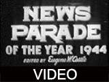 News Parade of the Year 1944