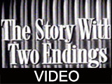Story With Two Endings, The