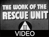 Work of the Rescue Unit, The