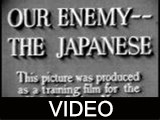 Our Enemy -- The Japanese