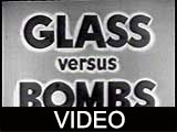 Glass Versus Bombs