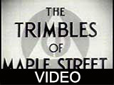 Trimbles of Maple Street, The