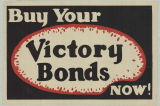 Buy Your Victory Bonds Now!