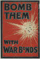 Bomb Them With War Bonds