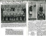 Yorktown Tigers to meet Catholic of Fort Wayne...; Hardest test waits Tigers; Misery by the bucket
