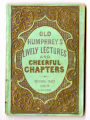 Old Humphrey's lively lectures and cheerful chapters