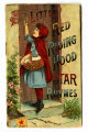 Story of Little Red Riding Hood in picture and verse, The : and other selections for the little...