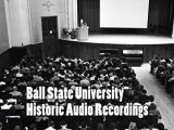 Ball State University Historic Audio Recordings