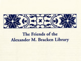 Friends of the Alexander M. Bracken Library Lectures and Publications