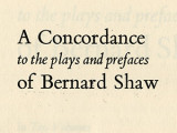 Concordance to the Plays and Prefaces of Bernard Shaw