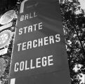 Ball State Teachers College road sign